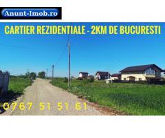 PROMO Terenuri in Rate Cartier Nou Berceni 1.8km Bucuresti