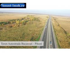 Anunturi Imobiliare Vanzare teren Autostrada Bucuresti - Pitesti